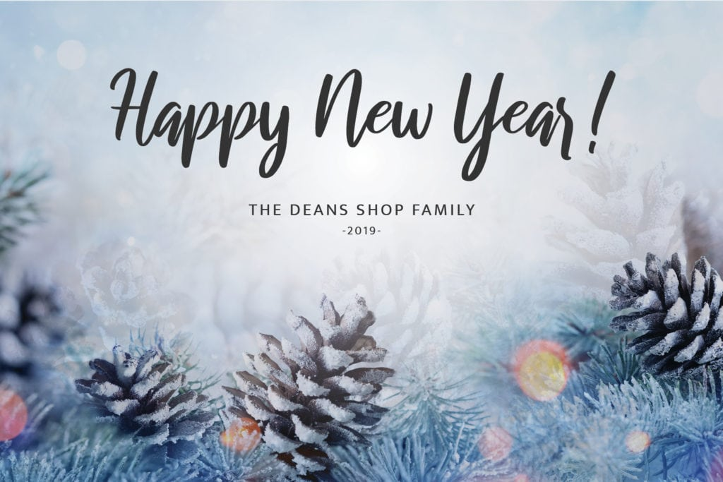 2018 Happy New Years, Dean's Shop.